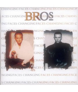 Bros – Changing Faces