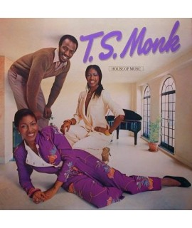 T.S. Monk - House of Music expanded