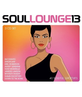Soul Lounge 13 - 40 Soulful Grooves