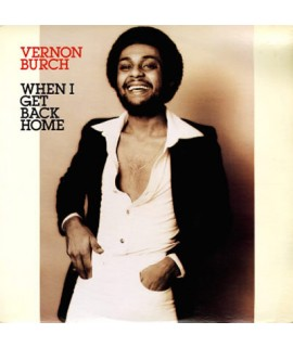 Vernon Burch - When I Get Back Home