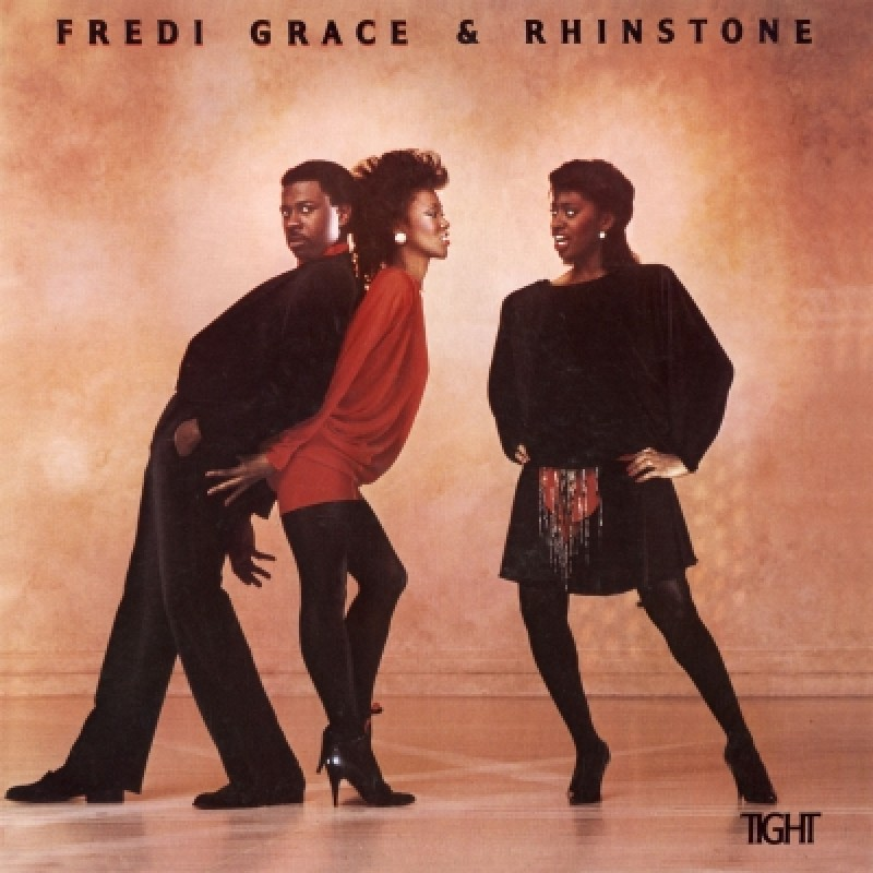 Fredi Grace & Rhinestone - Tight (Expanded Edition)