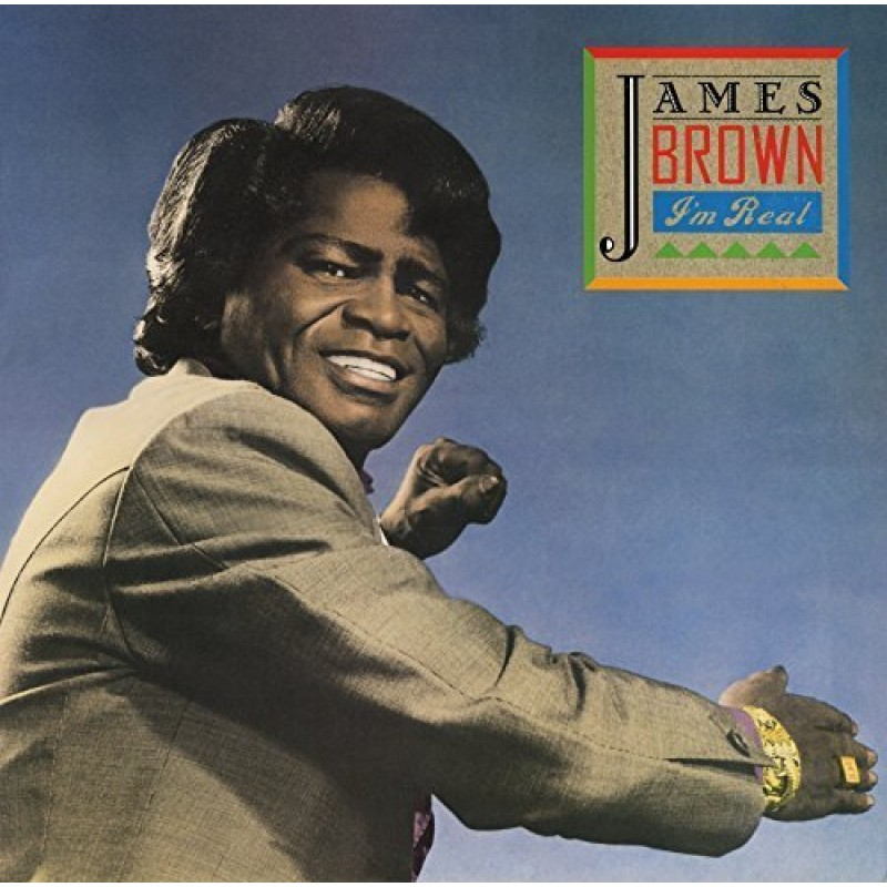 James Brown - Im Real (2 CD Deluxe)