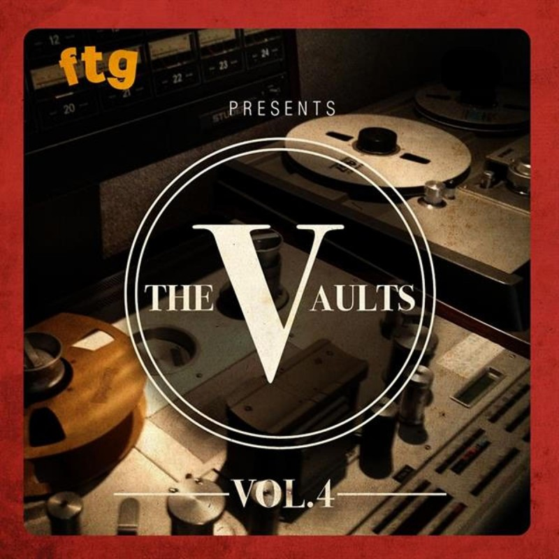 FTG Presents the Vaults, Vol. 4