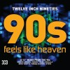 TWELVE INCH NINETIES: 90's FEELS LIKE HEAVEN
