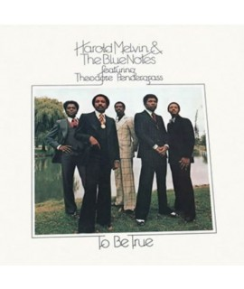 HAROLD MELVIN & THE BLUENOTES ft. TEDDY PENDERGRASS - To Be True Expanded Edition