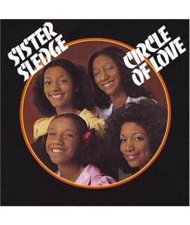 Sister Sledge - Circle Of Love: Special 40th Anniversary Edition