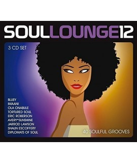 Soul Lounge 12 - 40 Soulful Grooves