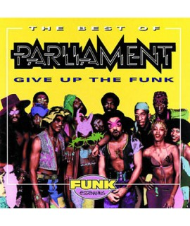 Parliament: Give Up The Funk