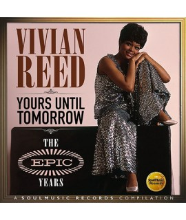 Vivian Reed - Yours Until Tomorrow (The Epic Years)