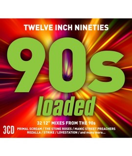 TWELVE INCH NINETIES: 90's LOADED