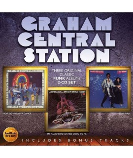 Graham Central Station - Now Do U Wanta Dance /  My Radio Sure Sounds Good To Me / Star Walk *included BONUS TRACKS