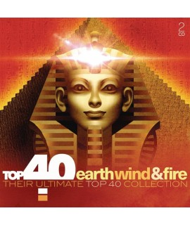 Earth, Wind & Fire - Their Ultimate Top 40 Collection