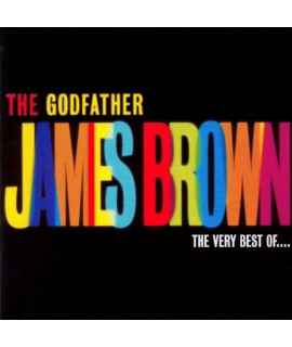 James brown - The Godfather: The Very Best Of James Brown