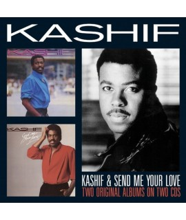 Kashif - Send Me Your Love (Two Original Albums)