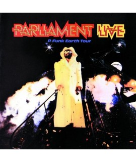 Parliament: Live P. Funk Earth Tour