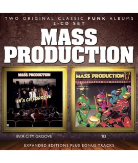 Mass Production -  In A City Groove / '83 Expanded Edition