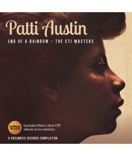 Patti Austin - End Of A Rainbow – The CTI Masters **
