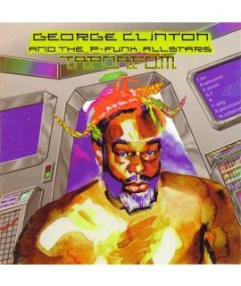 George Clinton & The P-Funk Allstars* – T.A.P.O.A.F.O.M.
