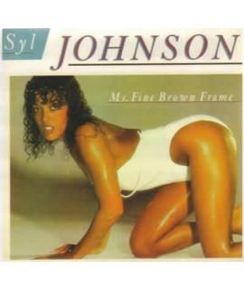 Syl Johnson - Ms. Fine Brown Frame *