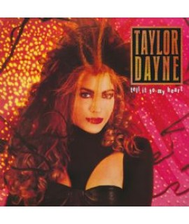 Taylor Dayne - Tell It To My Heart Deluxe Edition*