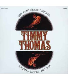 Timmy Thomas - Why Can't We Live Together **