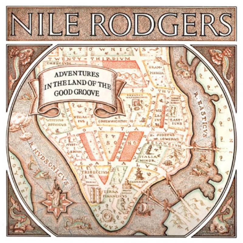 NILE RODGERS - Adventures in the Land of The Good Groove + bonus..