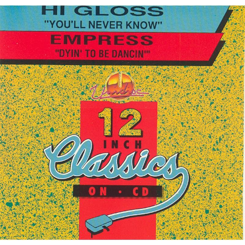 Hi Gloss / Empress - Dyin' to be dancin'