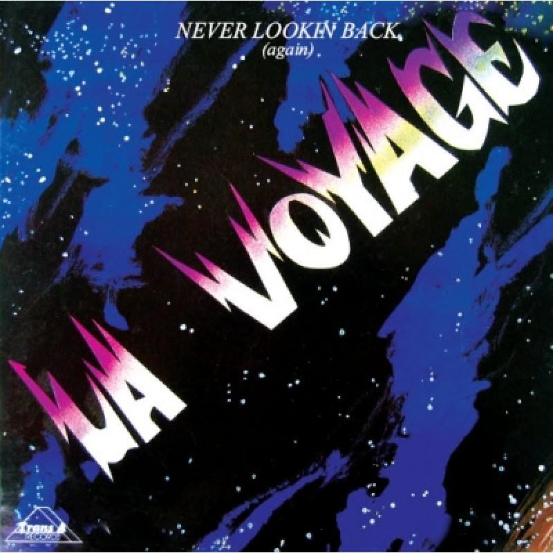 La Voyage - Never Lookin Back (Again)