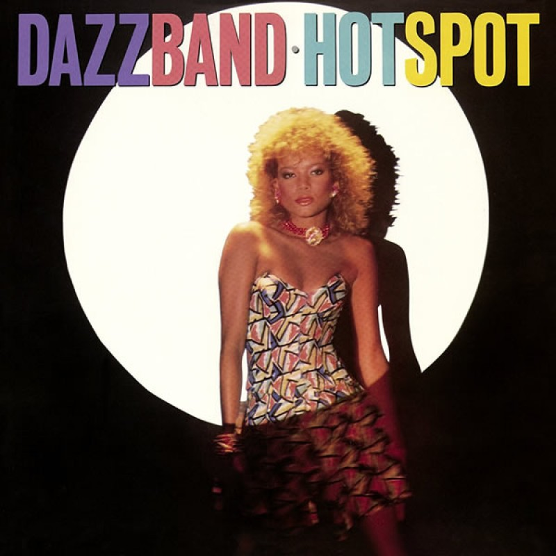 Dazz Band - Hot Spot Expanded Edition
