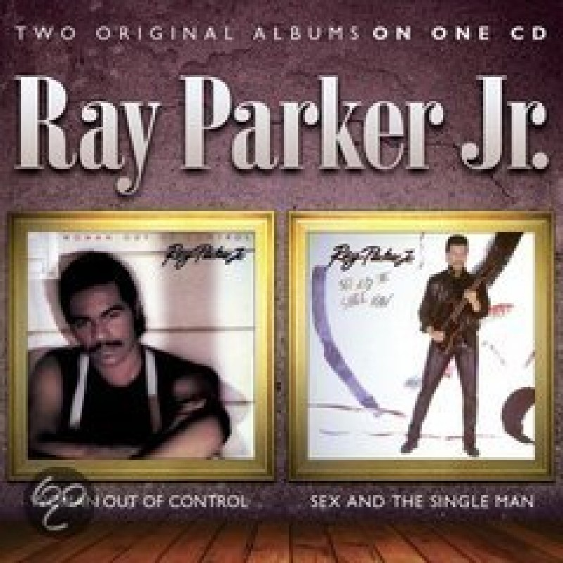 Ray Parker Jr. - Woman out../Sex and..*