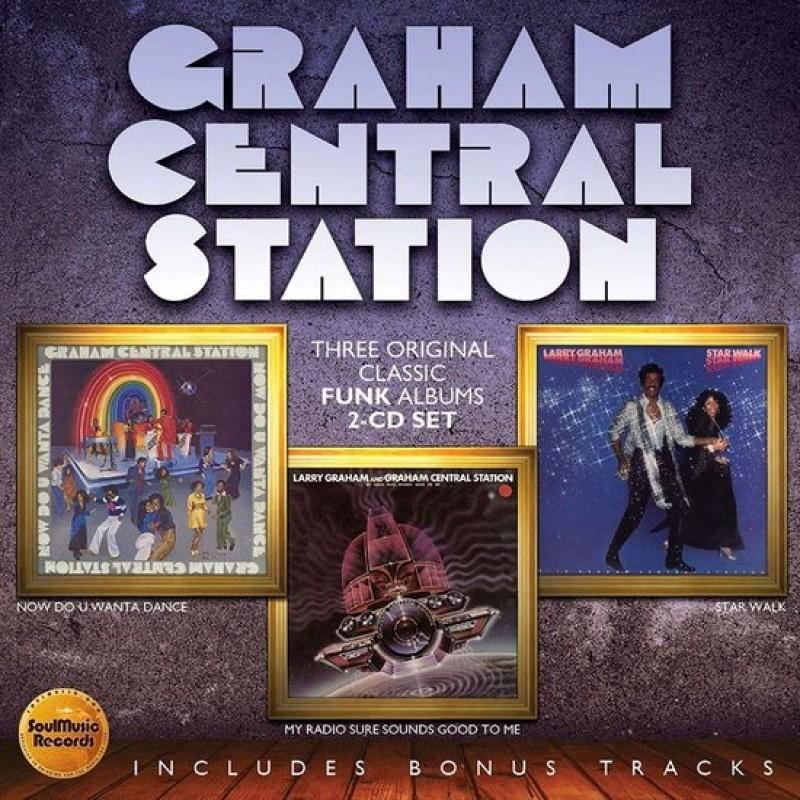 Graham Central Station - Now Do U Wanta Dance /  My Radio Sure Sounds Good To Me / Star Walk *included BONUS TRACKS