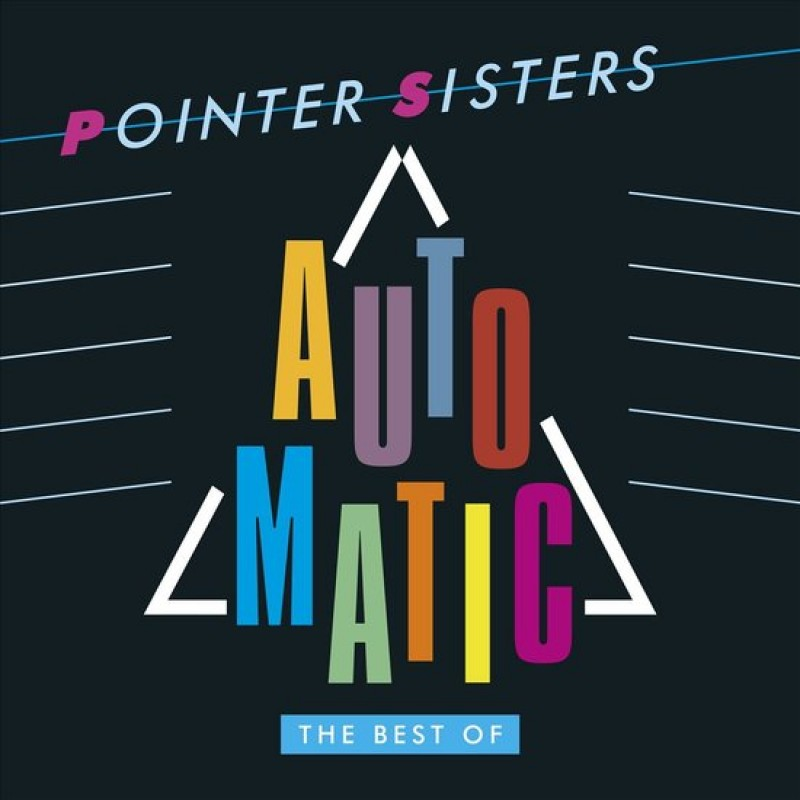 Pointer Sisters - Automatic: The Best Of