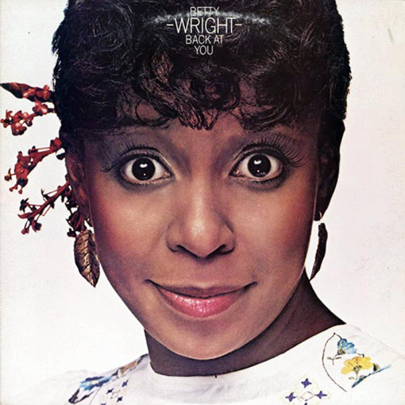 Betty Wright - Back At You