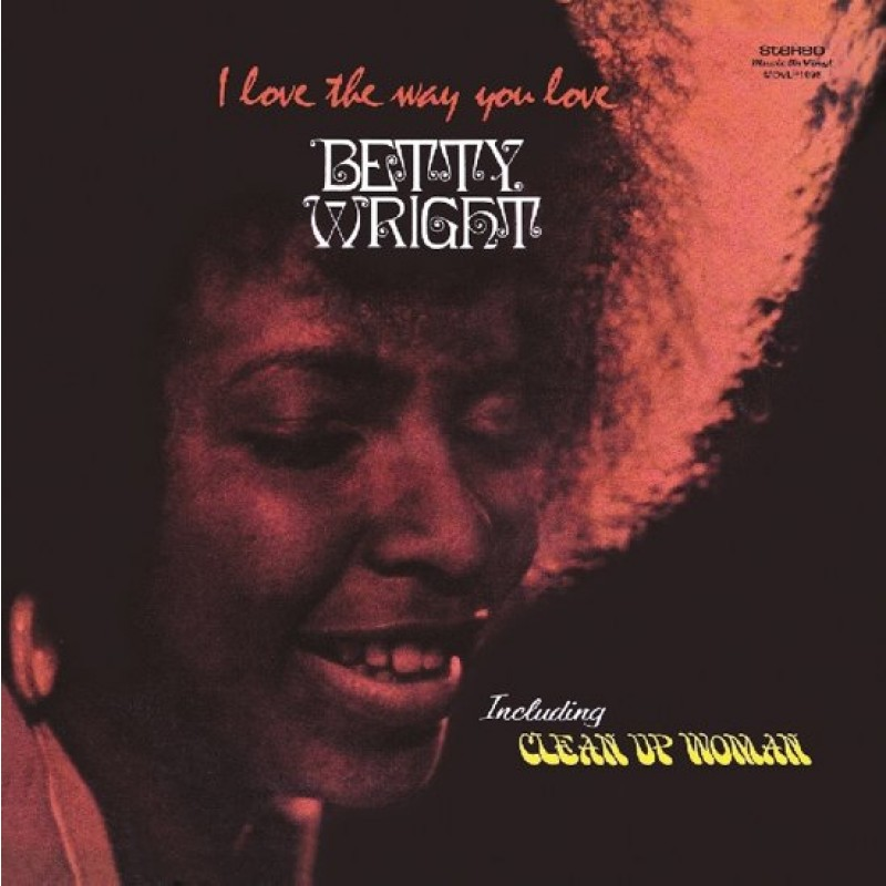 Betty Wright - I Love The Way You Love (LP)