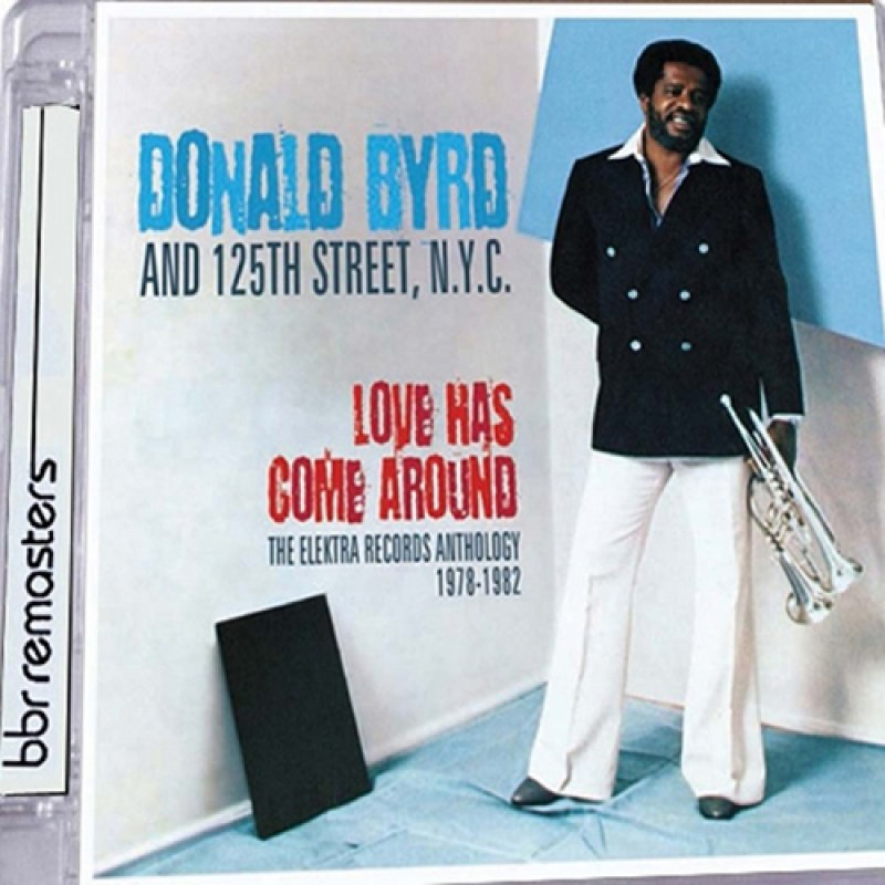 Donald Byrd - Love Has Come Around
