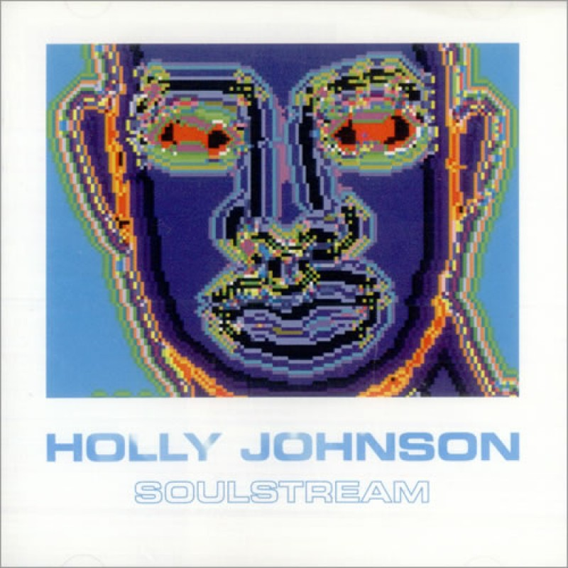 Holly Johnson - Soulstream