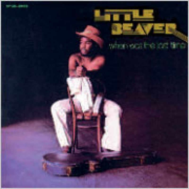 Little Beaver - When Was The Last Time (1975) (CD)