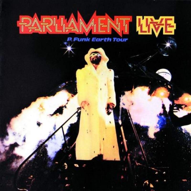 Parliament: Live P. Funk Earth Tour