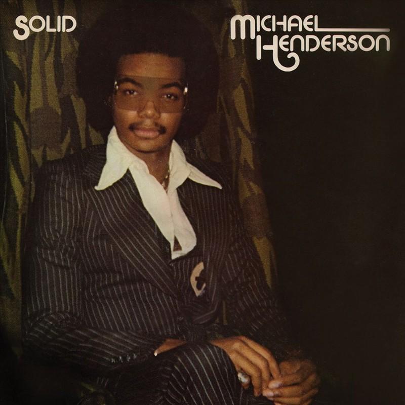 Michael Henderson - Solid (Bonus Tracks)