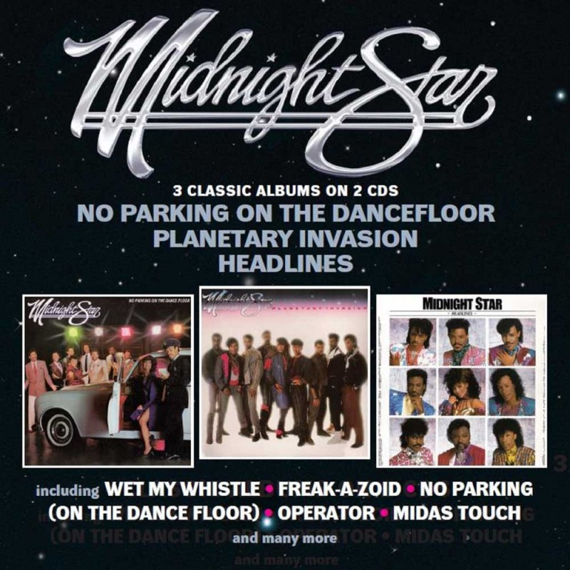 Midnight Star - No Parking On The Dancefloor / Planetary Invasion / Headlines