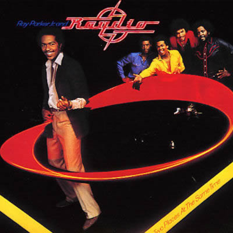 RAY PARKER JR. & RAYDIO Two Places At The Same Time REMASTERED*