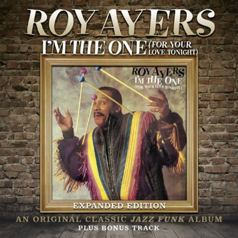 Roy Ayers - Im The One (For Your Love Tonight) Expanded Editi