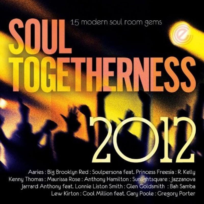 Soul Togetherness 2012: 15 Modern Soul Room Gems (CD)