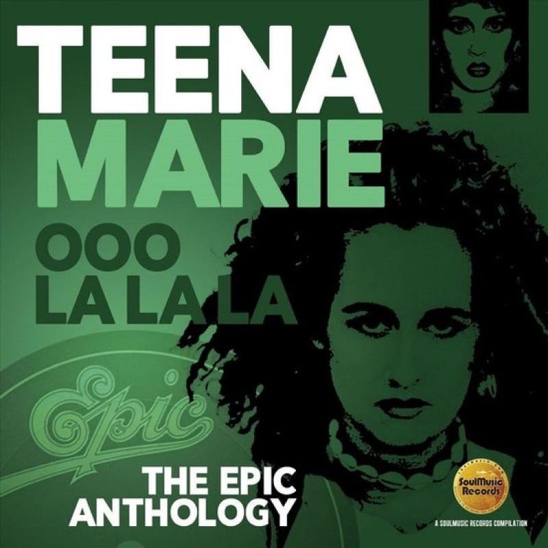 Teena Marie - Oo La La La: the Epic Anthology
