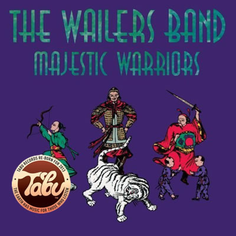 Wailers Band - Majestic Warriors