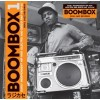 Boombox: Early Independent Hip-Hop, Electro and Disco Rap 1979-82