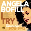 Angela Bofill - I Try: Anthology 1978-1993