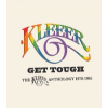 KLEEER - Get Tough THE KLEEER ANTHOLOGY 1978-1985