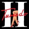 Tuxedo - Tuxedo II
