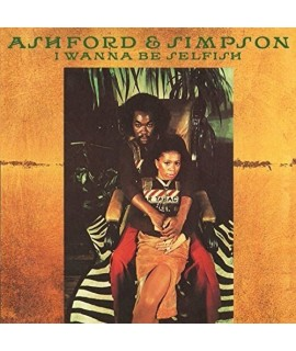 Ashford & Simpson - I Wanna Be Selfish: Expanded Edition